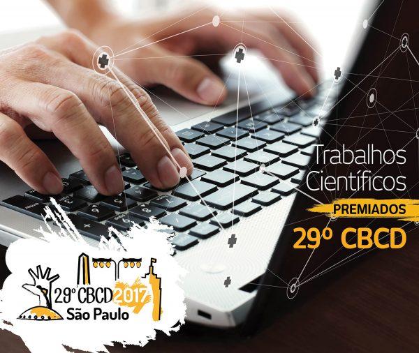 Trabalhos Científicos - 29º CBCD São Paulo 2017