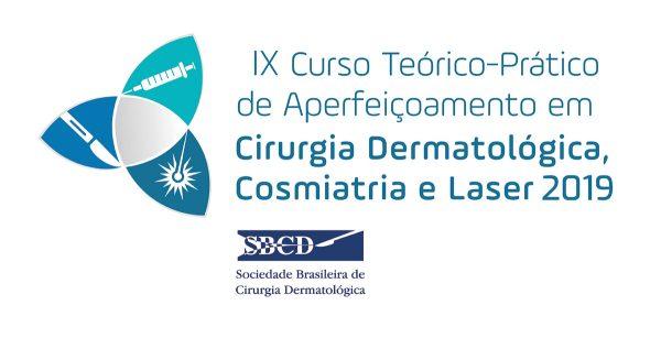 IX Curso Teórico-Prático de Aperfeiçoamento em Cirurgia Dermatológica, Cosmiatria e Laser